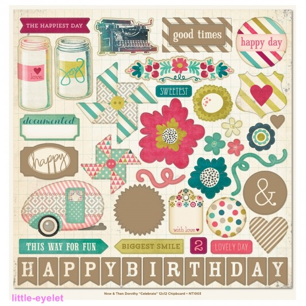 """My Minds Eye - Now & Then [Dorothy] - Celebrate 12"""" Chipboard Elements 47 tlg"""